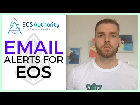 EOS Authority: Get Email Alerts For Your EOS Account