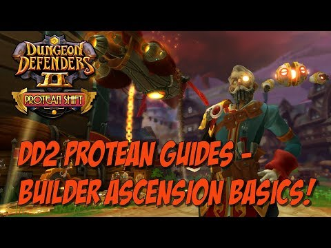 DD2 Protean Guides! Builder Ascension Basics!