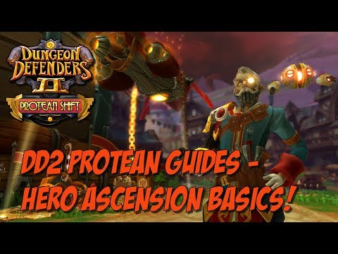 DD2 Protean Guides! Hero Ascension Basics!