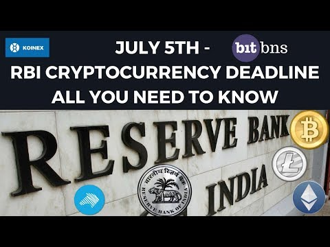 July 5th RBI CryptoCurrency Deadline – All You Need To Know