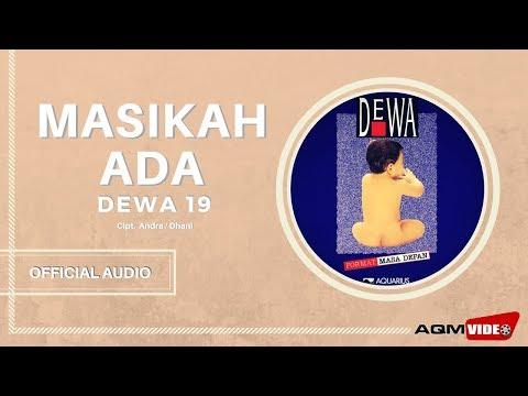 Dewa 19 –  Masihkah Ada| Official Audio