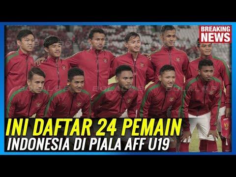 Ada Nama Kejutan!! Ini Daftar Resmi 24 Pemain Timnas Indonesia Di Piala AFF U19 2018