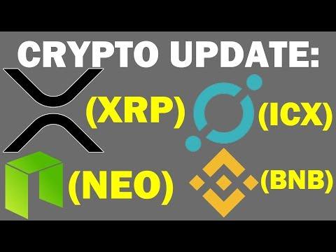 $XRP, $ICX, $NEO + $BNB | CRYPTO UPDATE
