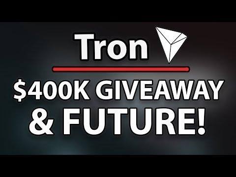 TRON (TRX) 400K GIVEAWAY & FUTURE!