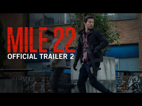 Mile 22 | Official Trailer 2 | In Theaters August 17, 2018