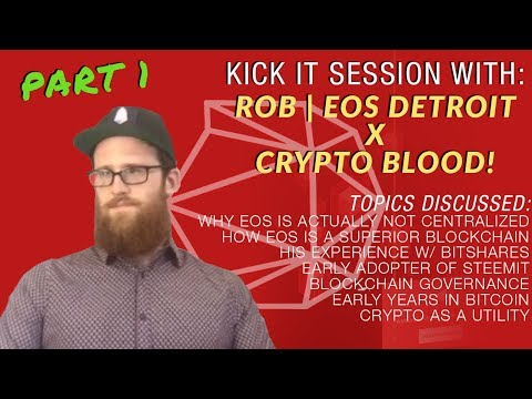 Crypto Blood x Rob | EOS Detroit: How EOS is Not Centralized, Governance on Blockchain, DPOS & More!