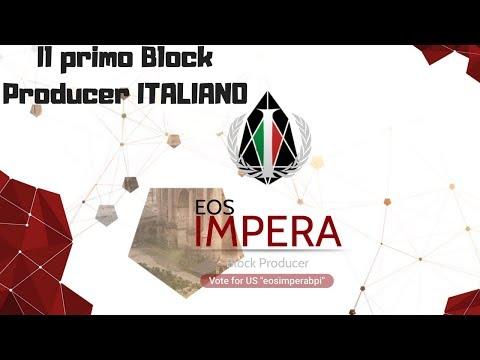 Il primo Block Producer ITALIANO | EOS IMPERA