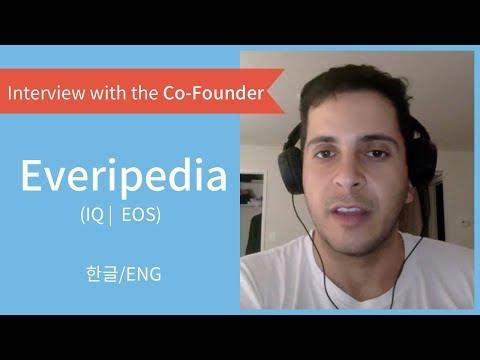 에브리피디아(IQ | 이오스) 대표 인터뷰 / Everipedia(IQ | EOS) Interview with the Founder