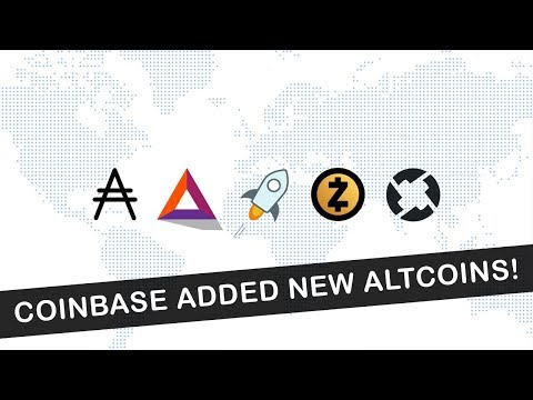 COINBASE ADDED 5 NEW ALTCOINS! (ADA, BAT, XLM, ZEC, ZRX)