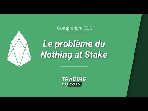 EOS #3 : Le PROBLEME du NOTHING at STAKE