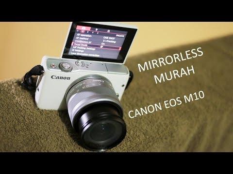 Kamera Vlog?? Mirrorless Murah Canon Eos M10 Ada Efek Keren
