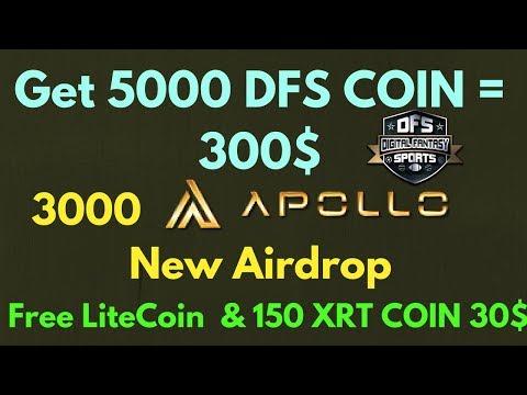 Get 5000 DFS Token = 300$   3000 Apollo Coin & Free litecoin or 150 XRT Token = 30$