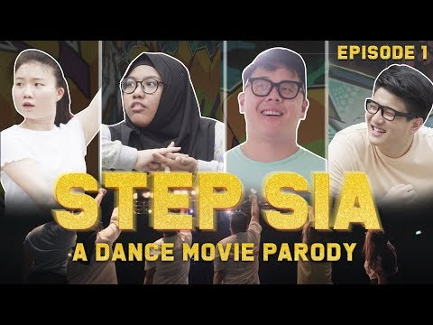 STEP SIA: A dance movie parody (Ep 1)