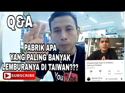 TKI TAIWAN   Q&A (PABRIK YANG ADA LEMBURANYA APA)