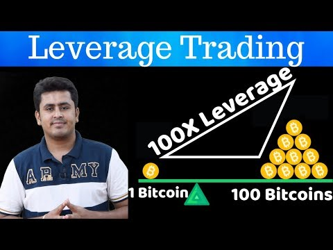 Leverage Trading  Power To Trade 100x Of Your Investment !