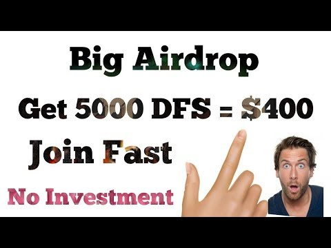 DFS Coin Airdrop 5000 Tokens Free $400 join fast by Technical hint