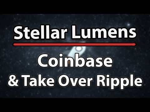 Stellar (XLM) To Coinbase & Take Over Ripple In The Charts!