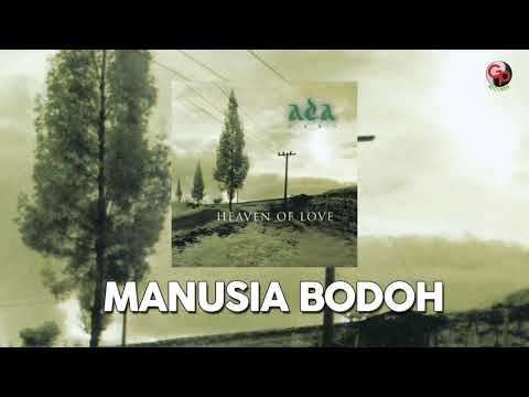 Ada Band – Manusia Bodoh (Music Audio)