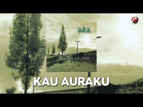 Ada Band – Kau Auraku (Musik Audio)