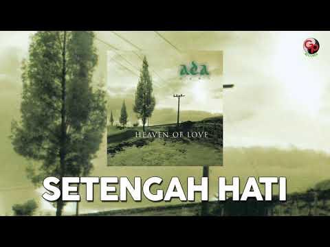 Ada Band – Setengah Hati (Music Audio)