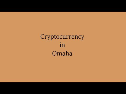 Cryptocurrency in Omaha
