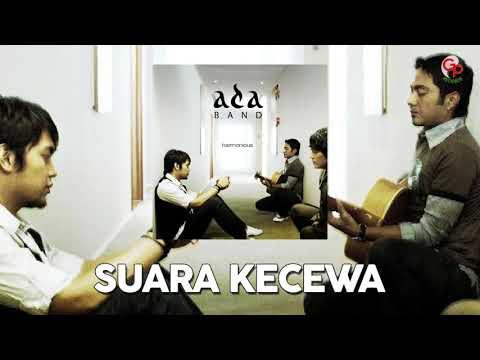 Ada Band – Suara Kecewa (Official Audio)