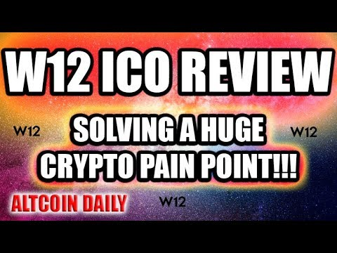 W12 ICO Review! Solving A HUGE Pain Point In the Cryptocurrency Space!
