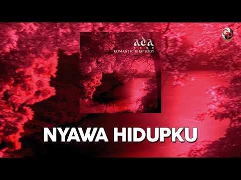 Ada Band – Nyawa Hidupku (Music Audio)