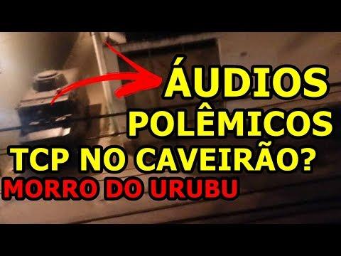 ÁUDIOS TCP COMEMORANDO INVASÃO URUBU ADA