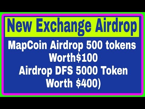 MapCoin Airdrop 500 tokens $100, Free Airdrop DFS 5000 Token ($400), Free Ethereum, RCV Technical