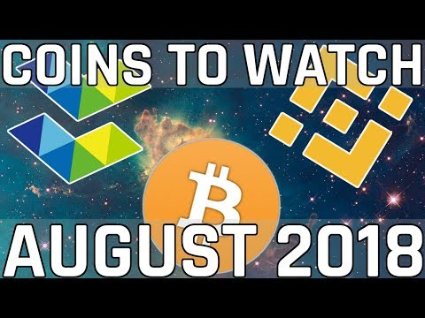 Cryptocurrencies to Watch in August 2018 (Cryptocurrency Picks)