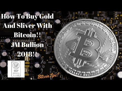 Part Two: Buying Gold And Sliver With Bitcoin!!(2018)