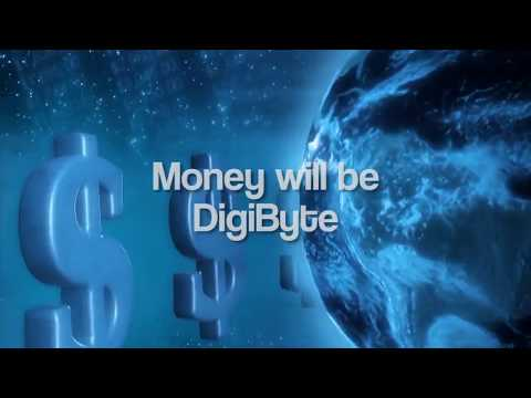 Money will be DigiByte!