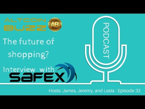 The Future of Shopping? Interview with SafeX – Crypto Podcast EP. 32