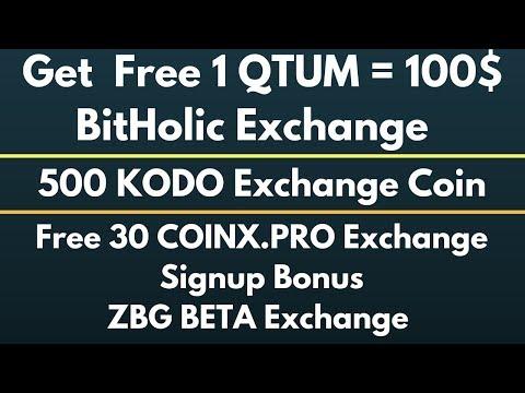 Free 1 QTUM = 100$ BitHolic Exchange & 3 New Exchng Airdrop