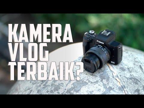 KAMERA VLOG TERBAIK 2018 – CANON EOS M50