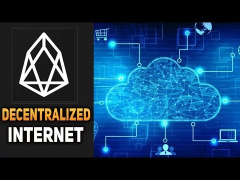 EOS is The Future of a Decentralized Internet