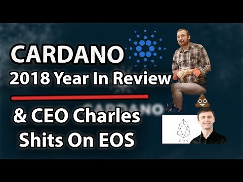 Cardano (ADA) – Charles Shits on EOS! & Roadmap + Accomplishments of 2018!