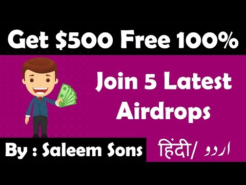 Get Free $500|Join 5 Latest Airdrops|By Saleem Sons