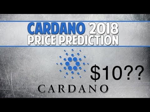 Cardano Price Prediction and Analysis($10 in 2019??)