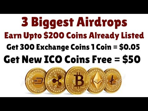 3 Biggest Airdrops | Earn Upto $200 Coins Already Listed | Get 300 Exchange Coins 1 Coin = $0.05 |