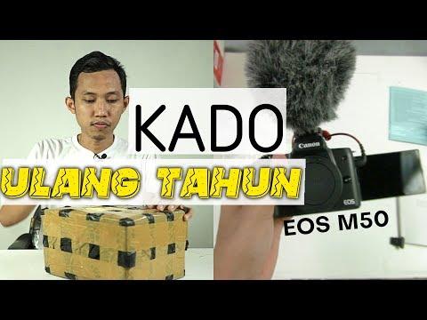 HADIAH ULANG TAHUN DARI SUBSCRIBER ! CANON EOS M50 ~ KAMERA MIRRORLESS