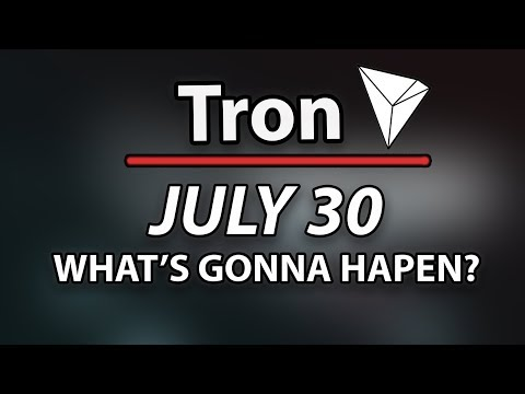 Tron ($TRX) What Will Happen July 30 & Buy Now? & Price Surges In Anticipation!