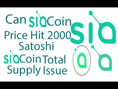Siacoin Price Prediction – Can Siacoin Price Hit 2000 Satoshi –  Siacoin Total Supply Issue Clear