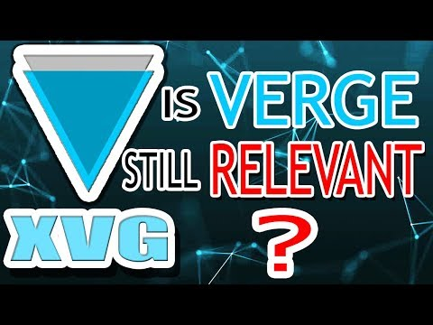 Verge (XVG) Struggles to stay Relevant