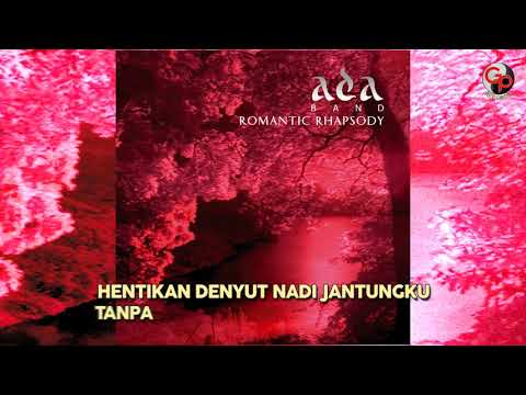 Ada Band – Haruskah Kumati (Official Lyric)