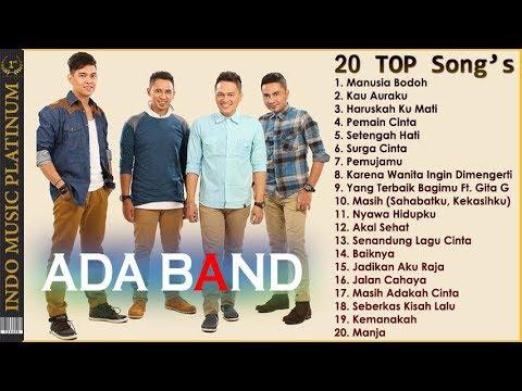 ADA BAND – 20 TOP Koleksi Lagu Terbaik Sepanjang Karir – HQ Audio!!!