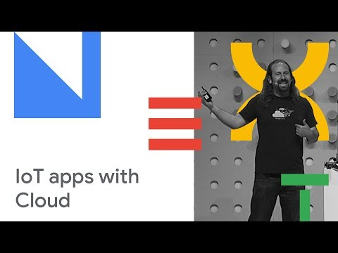 Building IoT Applications on Google Cloud (Cloud Next '18)