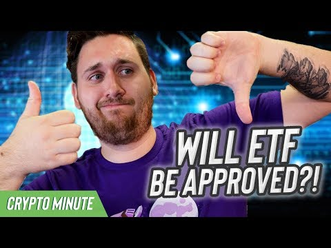 Will Bitcoin ETF Be Approved? ( CryptoCurrency Bitcoin ETF )