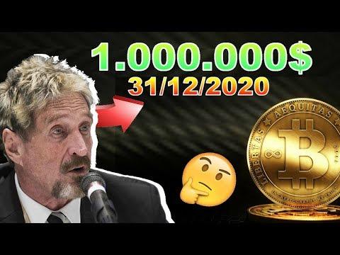BITCOIN 1.000.000$ en 2020 selon JOHN MCAFEE !!! crypto monnaie btc